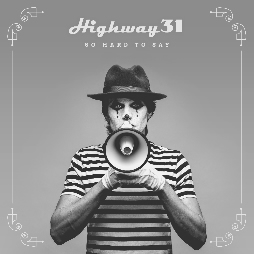 Highway 31 So Hard To Say Album Cover